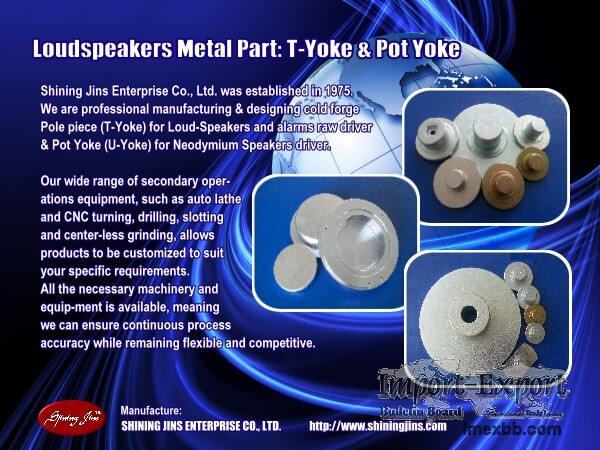 Speaker parts: Back Plate and Pot Yokes made in Taiwan