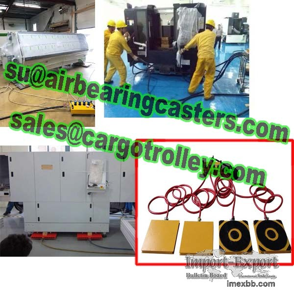 Air casters can be used in place of machinery skate