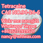 Tetracaine; CAS NO.94-24-6 WhatsApp / Skype me +8615271919527