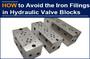 AAK Hydraulic Valve Block Without Iron Filings, Maarten admired!